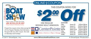 Please enjoy this online discounted admission to the Milwaukee Boat Show in January. Stop by any of our stores to get Buy 1- get 1 free tickets